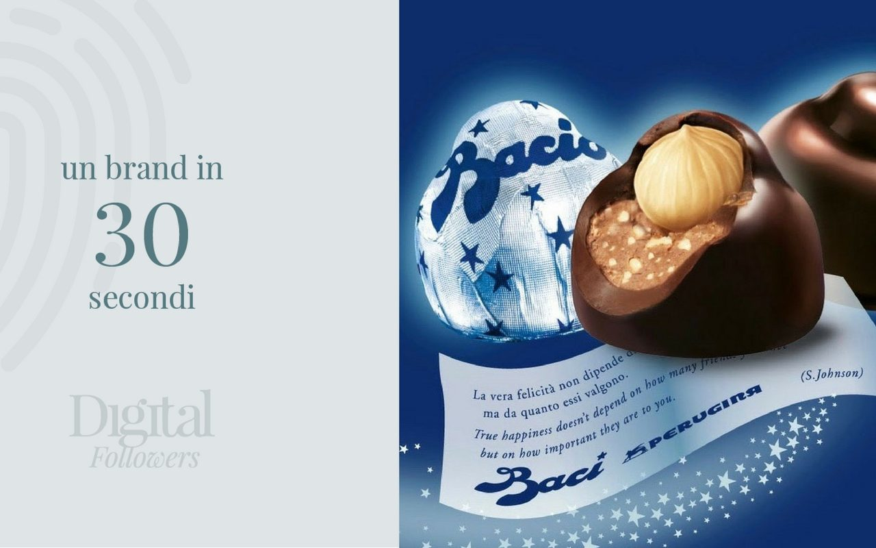 Un brand in 30 secondi: Baci Perugina - Digital Followers